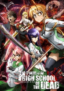 15 [Similar Anime] Like Highschool of the Dead
