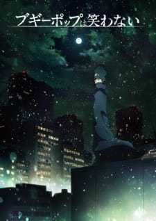 25 [Similar Anime] Like Boogiepop and Others