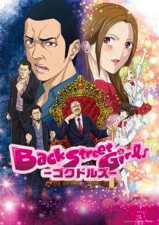 12 [Similar Anime] Like Back Street Girls: Gokudolls